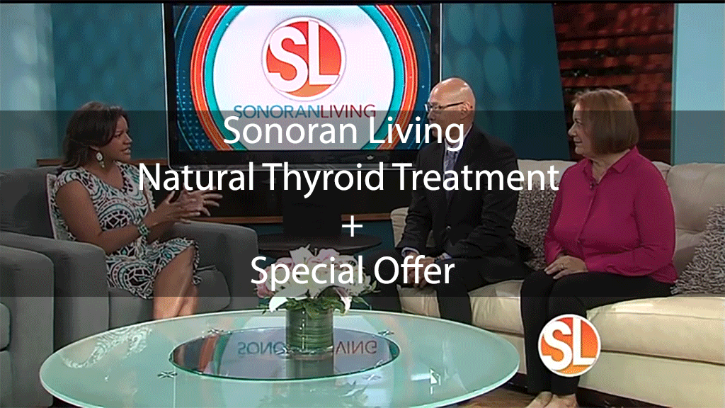 Sonoran Living – Natural Thyroid Treatment + Special Offer